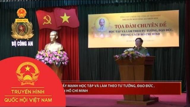 Tọa đàm đẩy mạnh học tập và làm theo tư tưởng, đạo đức, phong cách Hồ Chí Minh |Thời sự| THQHVN
