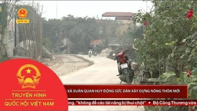Thời sự - Hứng Yên: Xã Xuân Quan huy động sức dân xây dựng nông thôn mới
