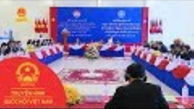 Campuchia - Việt Nam: Xây dựng đường biên giới hòa bình, hữu nghị, hợp tác cùng phát triển