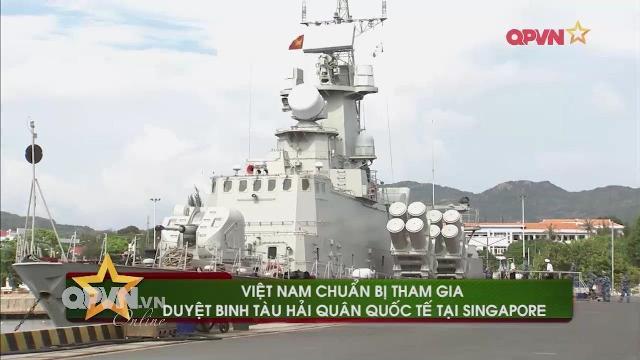 Tàu chiến Hải quân Việt Nam đến Singapore tham gia duyệt binh quốc tế