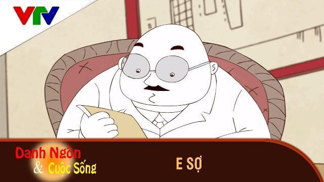 Phim Hoạt Hình Danh Ngôn và Cuộc Sống ►E Sợ► Phim hoạt hình hay và ý nghĩa 2017
