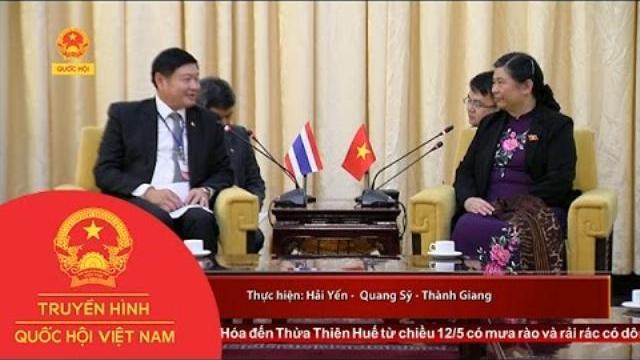 Thời sự - PCT Quốc hội Tòng Thị Phóng tiếp Phó Chủ tịch Hội đồng lập pháp Quốc hội Thái Lan