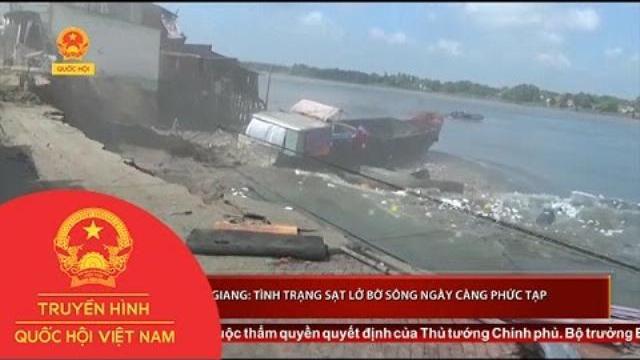 Thời sự - Thực trạng sạt lở bờ sông tại An Giang ngày càng diễn biến phức tạp