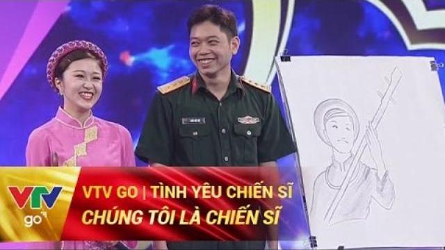 CHÚNG TÔI LÀ CHIẾN SĨ | TÌNH YÊU CHIẾN SĨ | 14/04/2017 | VTV GO