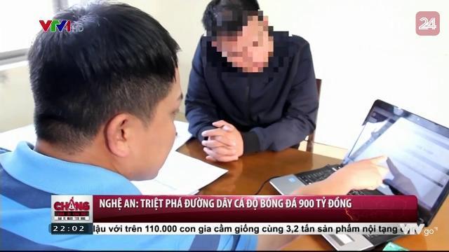 Nghệ An: Triệt phá đường dây cá độ bóng đá 900 tỷ Đồng | VTV24