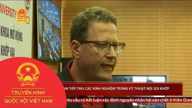 Việt Nam tiếp thu các kinh nghiệm trong kỹ thuật nội soi khớp