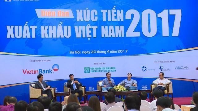 Tin Tức 24h Mới Nhất: Diễn đàn xúc tiến xuất khẩu Việt Nam 2017