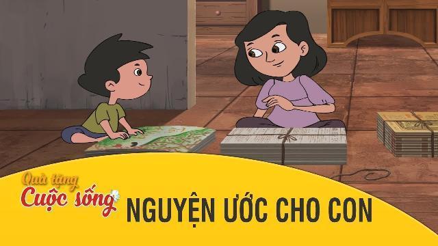Quà tặng cuộc sống - NGUYỆN ƯỚC CHO CON - Phim hoạt hình hay nhất 2017 -Phim hoạt hình Việt Nam 2017