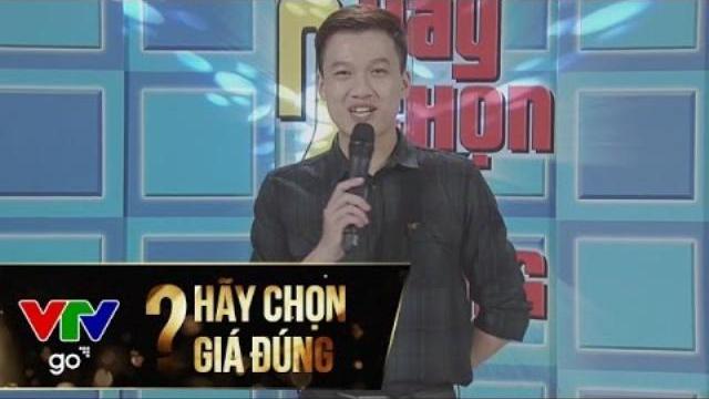 HÃY CHỌN GIÁ ĐÚNG | FULL | 06/05/2017 | VTV GO