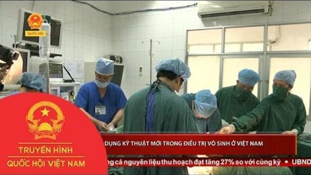 Thời sự - Áp dụng kỹ thuật mới trong điều trị vô sinh ở Việt Nam
