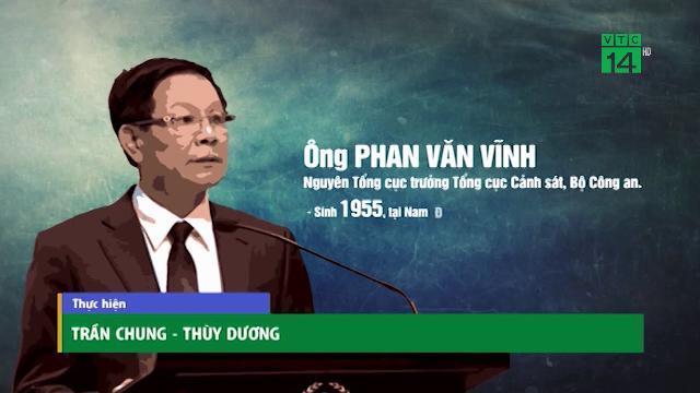 Khởi tố ông Phan Văn Vĩnh - Nguyên Trung tướng, TCT Tổng Cục Cảnh sát Bộ Công an