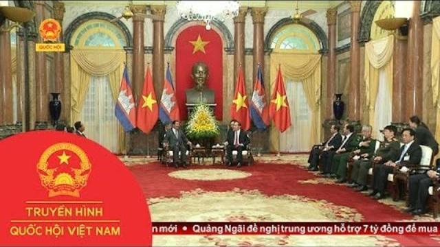 Chủ tịch nước Trần Đại Quang tiếp Thủ tướng Campuchia Hunsen