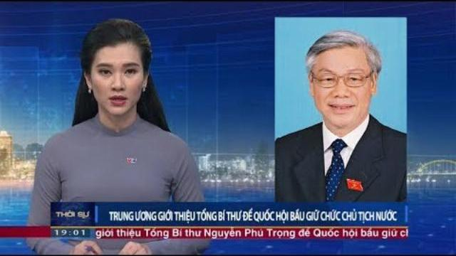 Giới thiệu Quốc hội bầu Tổng bí thư Nguyễn Phú Trọng giữ chức Chủ tịch nước
