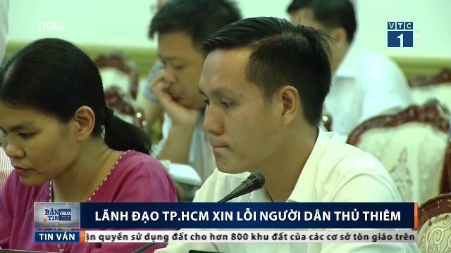 Lãnh đạo TP.HCM xin lỗi người dân Thủ Thiêm