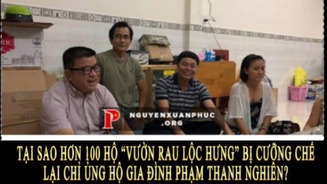 """Tại sao hơn 100 hộ """"vườn rau Lộc Hưng"""" bị cưỡng chế lại chỉ ủng hộ gia đình Phạm Thanh Nghiên?"""