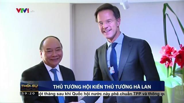 Thủ tướng Nguyễn Xuân Phúc hội kiến Thủ tướng Hà Lan