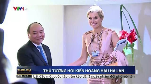Thủ tướng hội kiến hoàng hậu Hà Lan