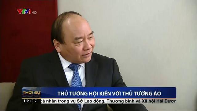 Thủ tướng Nguyễn Xuân Phúc hội kiến với Thủ tướng Áo