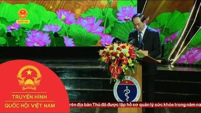 Chủ tịch nước dự lễ kỷ niệm 62 năm Ngày Thầy thuốc Việt Nam