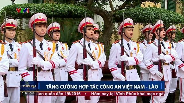 Tăng cường hợp tác Công an Việt Nam Lào