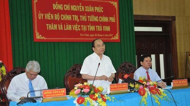 Thủ tướng Nguyễn Xuân Phúc làm việc với tỉnh Trà Vinh