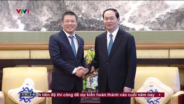 Chủ tịch nước Trần Đại Quang tiếp lãnh đạo các tập đoàn Trung Quốc