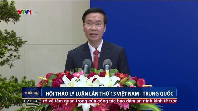 Ông Võ Văn Thưởng tại hội thảo lý luận lần thứ 13 Việt Nam Trung Quốc