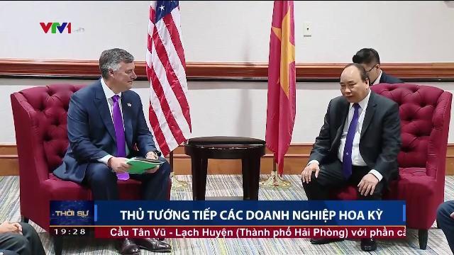 Thủ tướng Nguyễn Xuân Phúc tiếp các doanh nghiệp Hoa Kỳ
