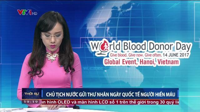 Chủ tịch nước Trần Đại Quang gửi thư nhân ngày Quốc tế người hiến máu