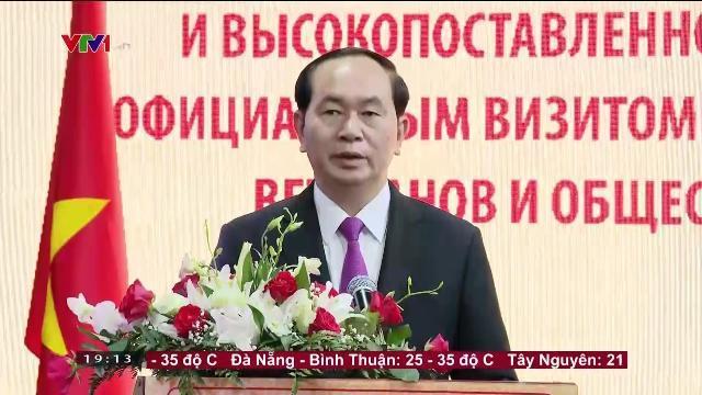 Chủ tịch nước Trần Đại Quang gặp đại diện hội cựu chiến binh Nga