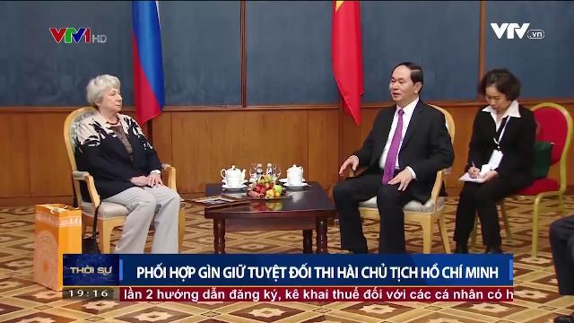 Chủ tịch nước Trần Đại Quang bàn luận phối hợp gìn giữ tuyệt đối thi hài Chủ tịch Hồ Chí Minh