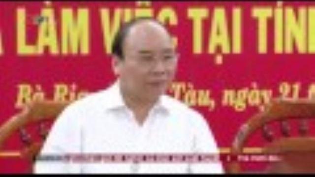 Thủ tướng Nguyễn Xuân Phúc thăm và làm việc tại Bà Rịa Vũng Tàu