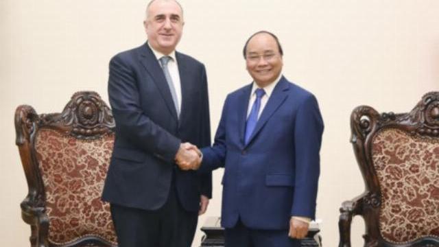 Thủ tướng Nguyễn Xuân Phúc tiếp Bộ trưởng ngoại giao Azerbaijan