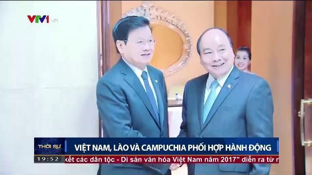Việt Nam, Lào và Campuchia phối hợp hành động