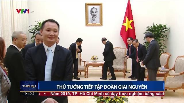 Thủ tướng Nguyễn Xuân Phúc tiếp tập đoàn Giai Nguyên
