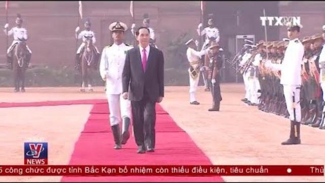 Toàn cảnh: Chủ tịch nước Trần Đại Quang thăm chính thức Ấn Độ