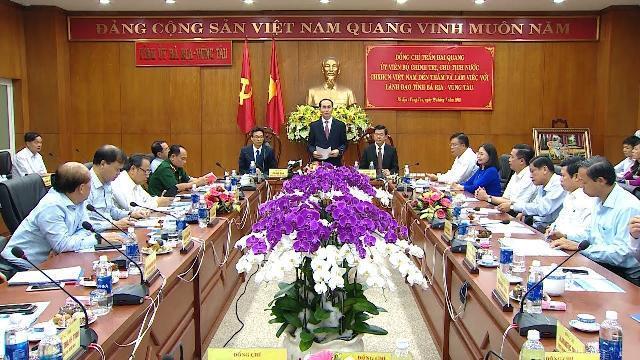 Chủ tịch nước Trần Đại Quang làm việc với lãnh đạo chủ chốt tỉnh Bà Rịa - Vũng Tàu
