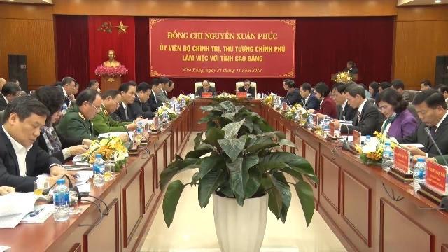 Thủ tướng Nguyễn Xuân Phúc làm việc với lãnh đạo tỉnh Cao Bằng