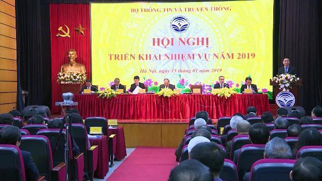 Thủ tướng dự Hội nghị triển khai nhiệm vụ năm 2019 của Bộ Thông tin và Truyền thông