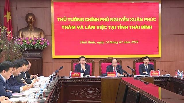 Thủ tướng làm việc với lãnh đạo tỉnh Thái Bình