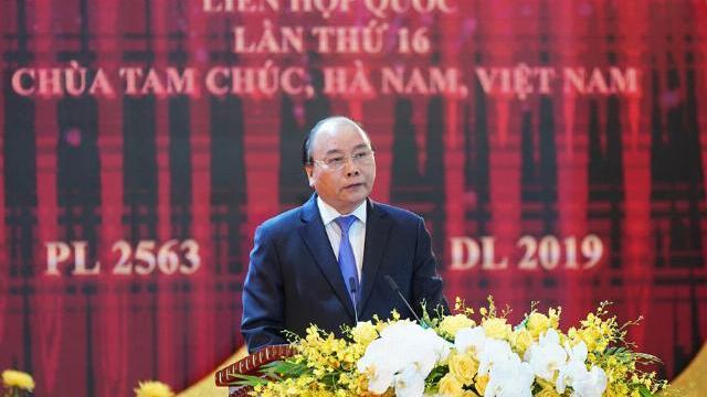 Thủ tướng Nguyễn Xuân Phúc: 'Việt Nam tự hào được chọn tổ chức Vesak 2019'