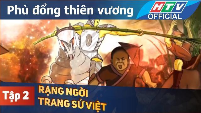 Rạng ngời trang sử Việt | Phù Đổng Thiên Vương | Tập 2