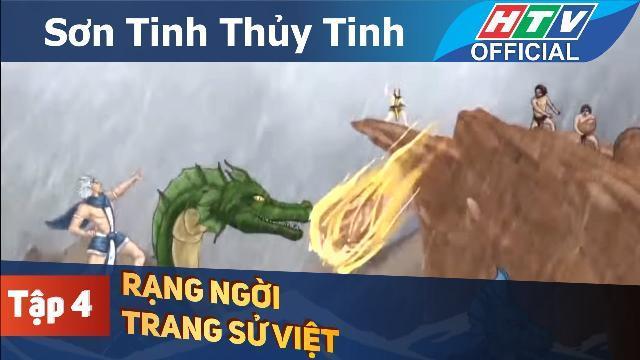 Rạng ngời trang sử Việt | Sơn Tinh - Thủy Tinh | Tập 4