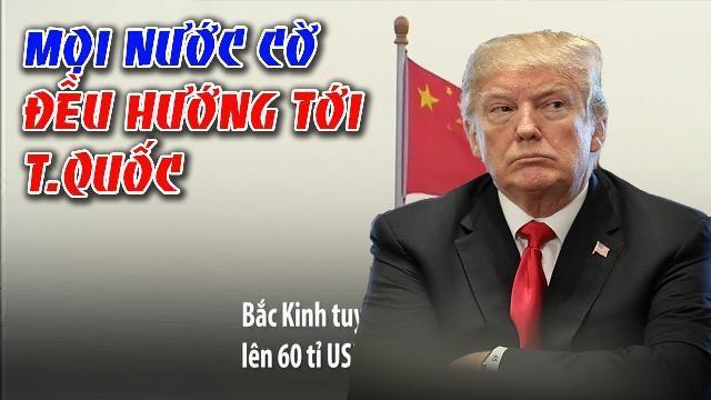 Đấu pháp của Donald Trump - Mọi nước cờ đều hướng tới Trung Quốc