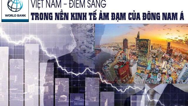 WB: Việt Nam – điểm sáng trong nền kinh tế ảm đạm của Đông Nam Á