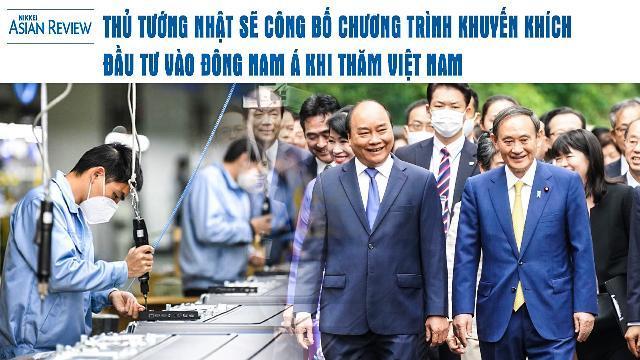Thủ tướng Nhật sẽ công bố chương trình khuyến khích đầu tư vào Đông Nam Á khi thăm VN