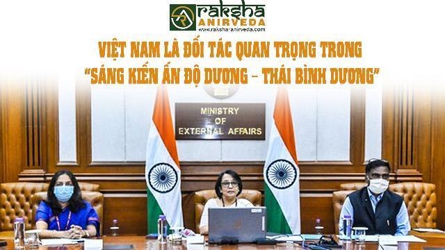 """Việt Nam là Đối tác quan trọng trong """"Sáng kiến Ấn Độ Dương – Thái Bình Dương"""""""