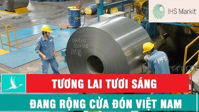 IHS Markit: Tương lai tươi sáng đang rộng cửa đón Việt Nam
