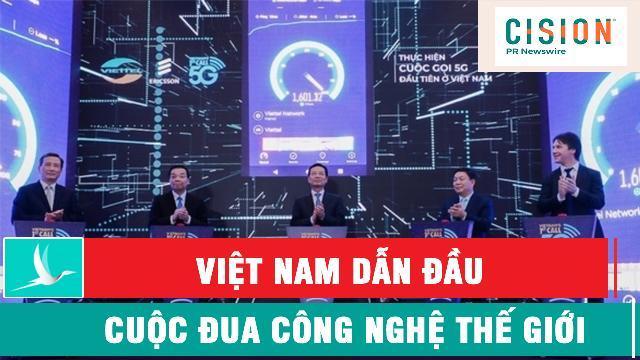 Cision Newswire: Việt Nam dẫn đầu cuộc đua công nghệ thế giới
