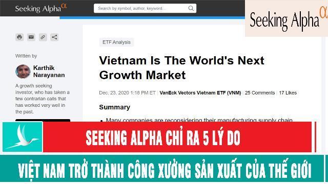 Seeking Alpha chỉ ra 5 lý do Việt Nam trở thành công xưởng sản xuất của thế giới